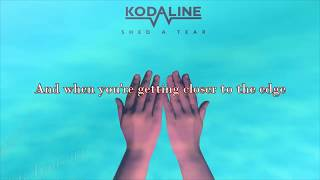 Kodaline - Shed a Tear (Lyric Video)