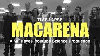 Time-Lapse Macarena