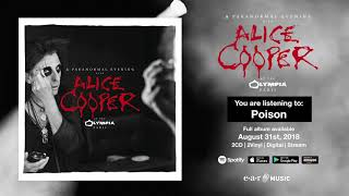 """Alice Cooper """"Poison"""" Live at the Olympia in Paris - Full Song Stream - Album OUT August 31st"""