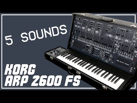 5 SOUNDS // Korg ARP 2600 FS