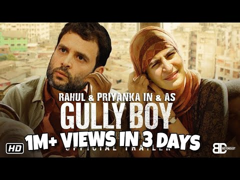 Rahul Gandhi In & As Gully boy   Trailer Spoof   Elections 2019