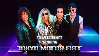 "Tokyo Motor Fist – ""Mean It"" – Official Audio"