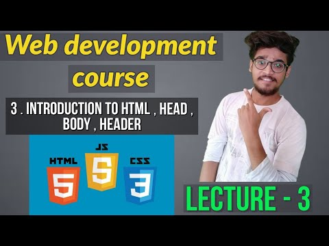 4.-revised-intro-to-html-,-head-,-body-,-paragraph-and-header-||-web-development-tutorial-course
