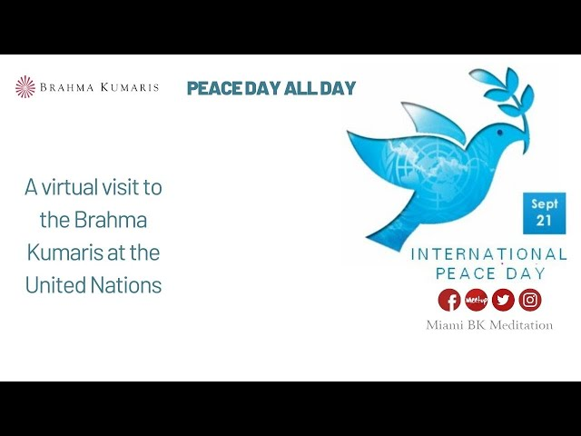 Noon Meditation - Visit to Brahma Kumaris Office in UN  : Peace Day ALL Day