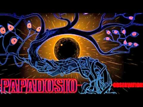 Papadosio- The eyes have eyes