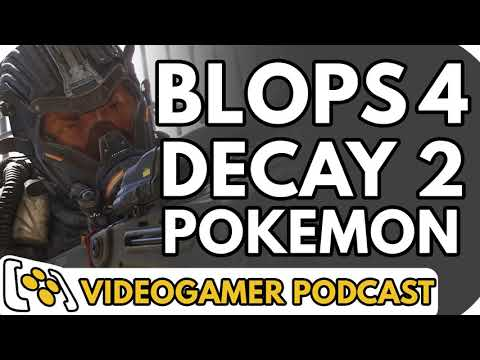 Call of Duty: Black Ops 4, State of Decay 2, Pokemon Switch - VideoGamer Podcast