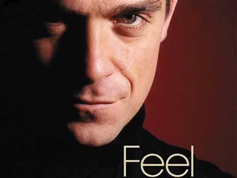 Robbie Williams I Just Wanna Feel Youtube