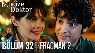 Mucize Doktor 32. Bölüm 2. Fragmanı
