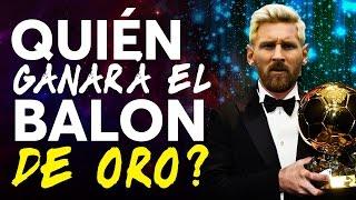 Balón De Oro | ¿quiénes Serán Los 3 Finalistas? | Fc Barcelona Debate