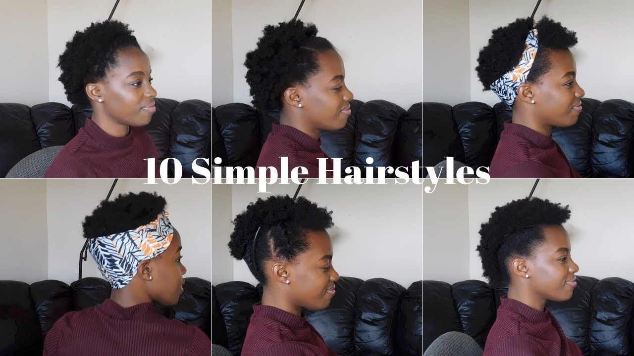 10 Super Easy Quick Short 4c Natural Hairstyles Youtube