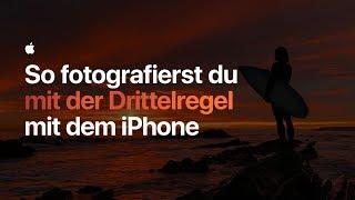 So fotografierst du mit der Drittelregel mit dem iPhone