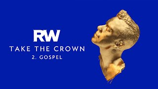 Robbie Williams | Gospel | Take The Crown Official Track