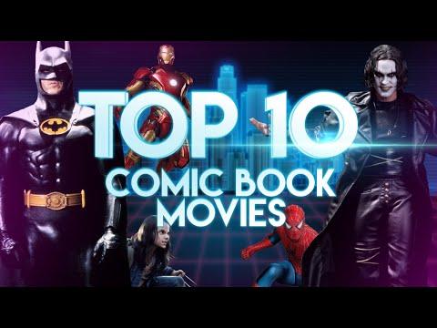 Top 10 Comic Book Movies - Marvel Movies & Batman Dominate