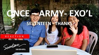 [KPOP FANS REACTION] SEVENTEEN - THANKS M/V