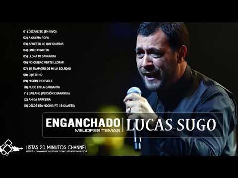 Lucas Sugo - Enganchado Mejores Temas