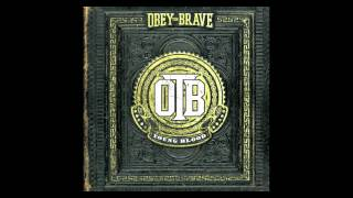 Watch Obey The Brave Burning Bridges video