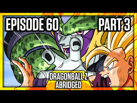 Dragon Ball Z Abridged: Episode 60 - Part 3 - #DBZA60 | Team Four Star (TFS)