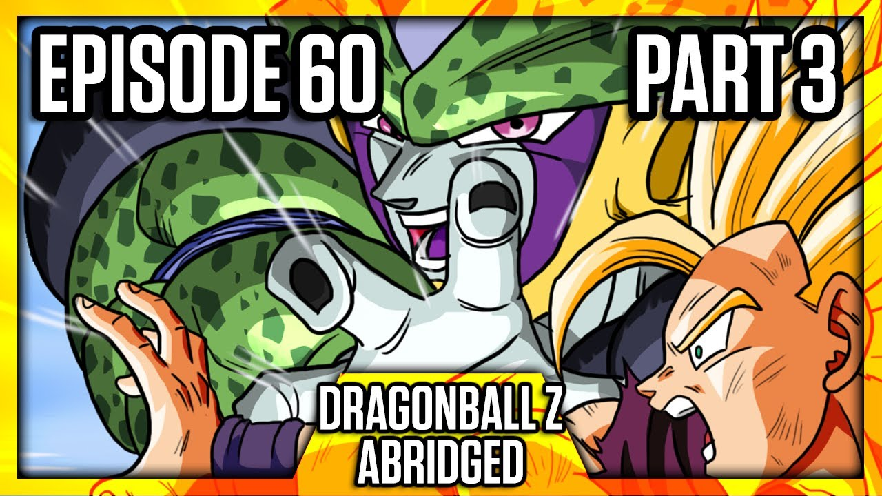 Dragon Ball Z Abridged Episode 60 Part 3 Dbza60 Team Four