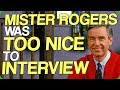 Mister Rogers was Too Nice to Interview (Who Gets Into Ultra Heaven?)
