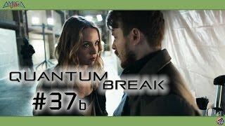 Quantum Break #37b - Episode 4: Das Rettungsbootprotokoll ⚛ Let