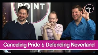 The Point - S03E29 - Canceling Pride & Defending Neverland