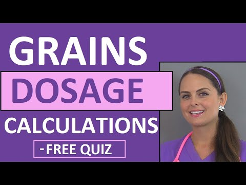 Grains Nursing Dosage Calculations Problems | Dosage & Calculation Nursing School (Video 8)