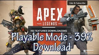 """Gambar cover Apex Legends - Gameplay in """"Playable"""" mode is Insane! 39% Downloaded"""