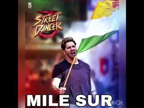 Mile Sur Full Auto Song Street Dancer 3d  Varun Dhawan,shraddha Kapoor, Nora Fatehi, Prabhu D