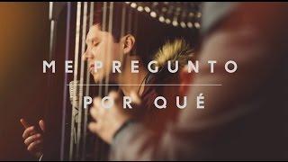 Pablo Dazán - Me Pregunto Por Qué (Acústico)