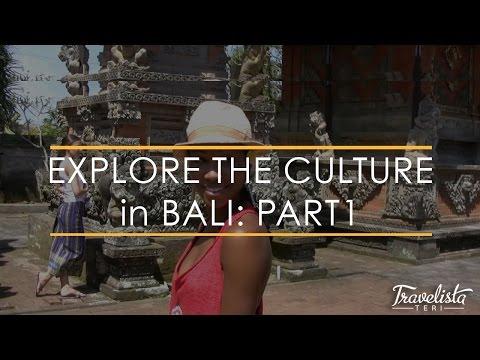 Explore the Culture in Bali: Part 1
