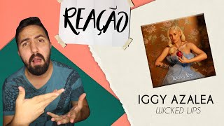 Baixar REAÇÃO | IGGY AZALEA - WICKED LIPS (EP COM PART. DE PABLLO VITTAR)
