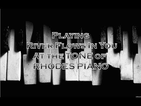 Yurima - River Flows In You Tone: Rhodes Piano
