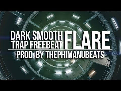 Dark Smooth Trap: FLARE [Freebeat] | prod. by THEPHIMANUBEATS