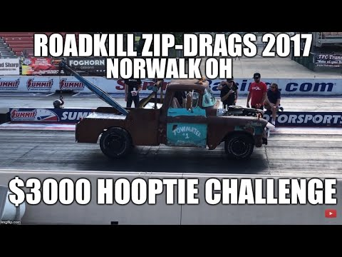 Roadkill Zip Tie Drags 2017 Norwalk OH $3000 Hooptie Challenge
