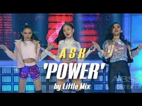A.S.K performs 'Power' by Little Mix on GGV | AC Sheena Krystal