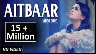 Aitbaar | New Heart Touching Punjabi Song | Vishal Pahwa | MG (Mehul Gadani) | Yellow Music