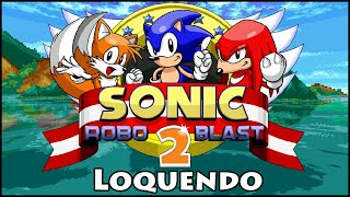 Sonic Robo Blast 2 Loquendo (Versión 2.2)