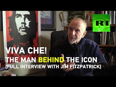 Viva Che! RT.com's full  with artist Jim Fitzpatrick