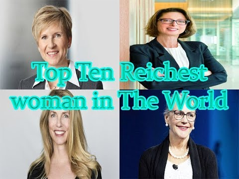 Top 10 richest woman in the world -count Down