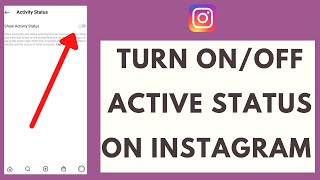How to Turn On /Off Active Status on Instagram