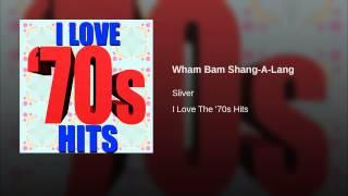 Wham Bam Shang-A-Lang