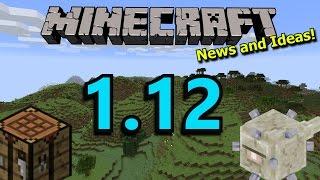 Minecraft 1.12 Update: News and Ideas!
