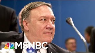 Report: Secretary Of State Mike Pompeo Was On The Ukraine Call | Deadline | MSNBC