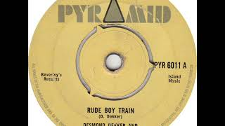 Desmond Dekker & The Aces - Rude Boy Train