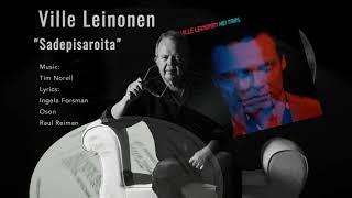Ville Leinonen — Sadepisaroita (AUDIO, 2017)