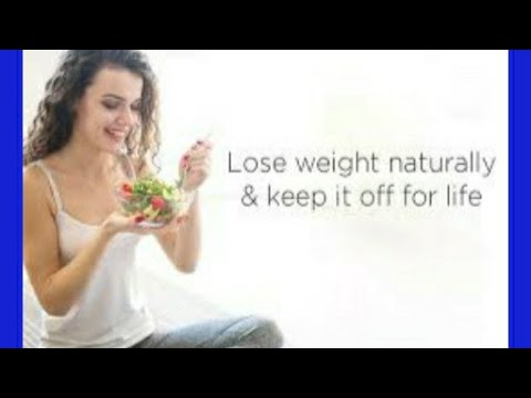 # how to loss weight fast 10 days/ natural diet chart