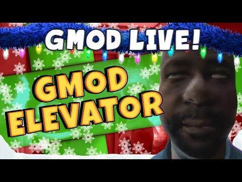 GMod Elevator Livestream - Getting High
