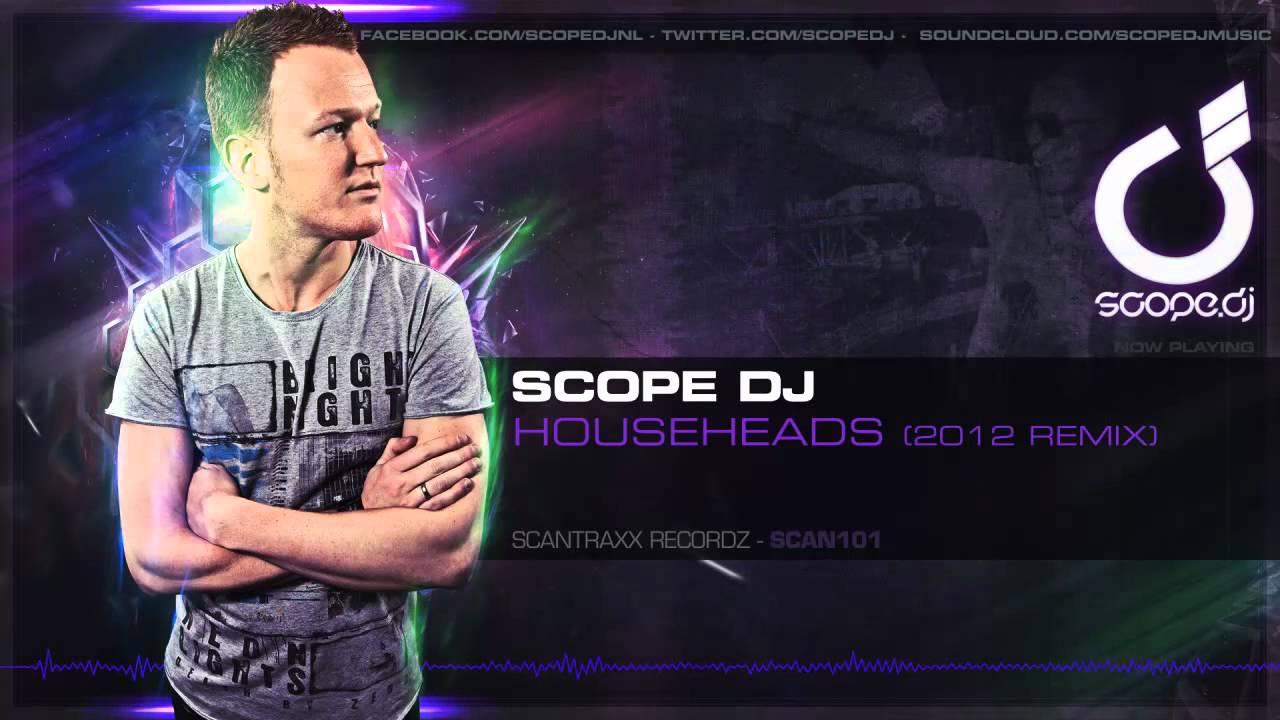 scope dj househeads