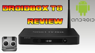 droidbox t8 android tv box review