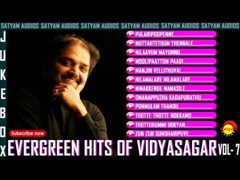 Evergreen Malayalam Hits of Vidyasagar Vol - 7 Audio Jukebox
